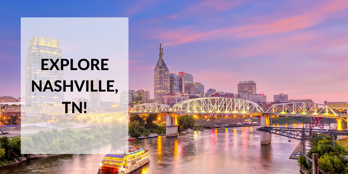 Fun Things to do on Your Day Off as an Allied Healthcare Traveler in Nashville